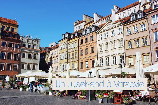 Escapade en Pologne, un week-end à Varsovie